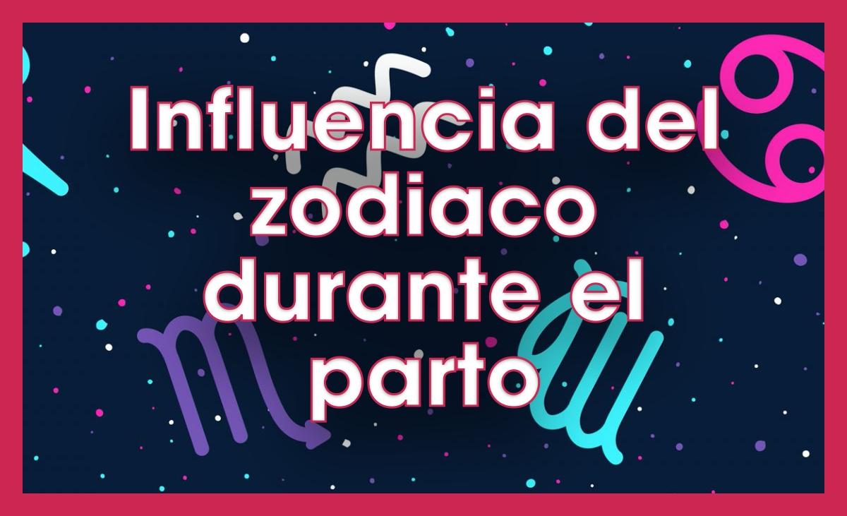 influencia del zodiaco en el parto