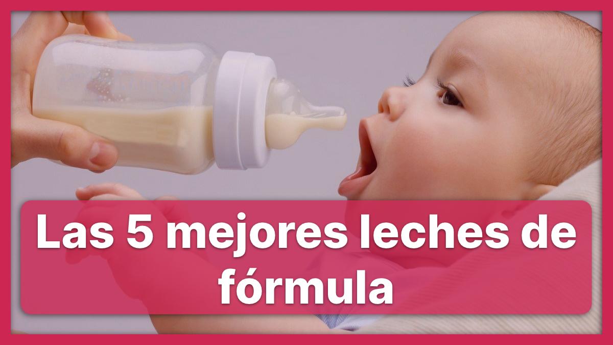 las 5 mejores leches de fórmula